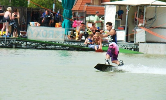 Enjoy Wakeboarding In Vonyarcvashegy, Hungary