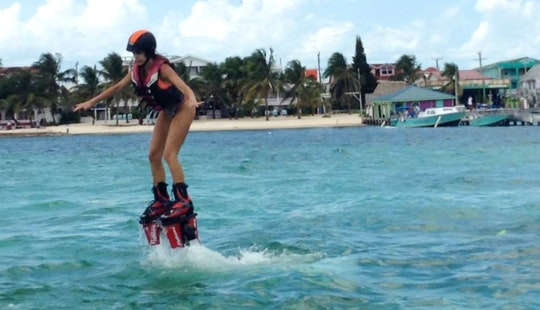 Enjoy Flyboarding In San Pedro, Belize