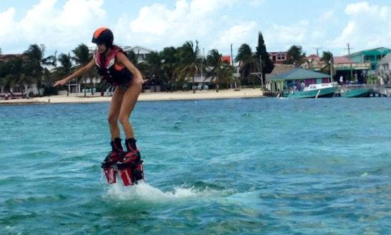 Enjoy Flyboarding In San Pedro, Belize