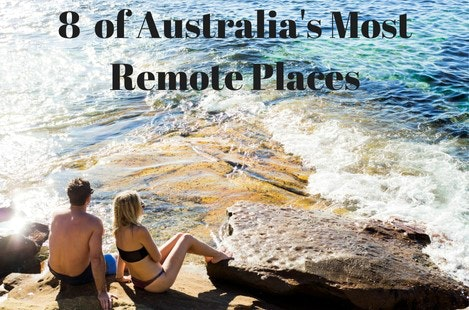 Remote places to visit in Australia